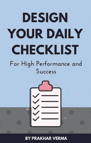 Daily Success Checklist | Design Epic Life | Prakhar Verma