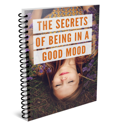 The Secrets Of Being In A Good Mood